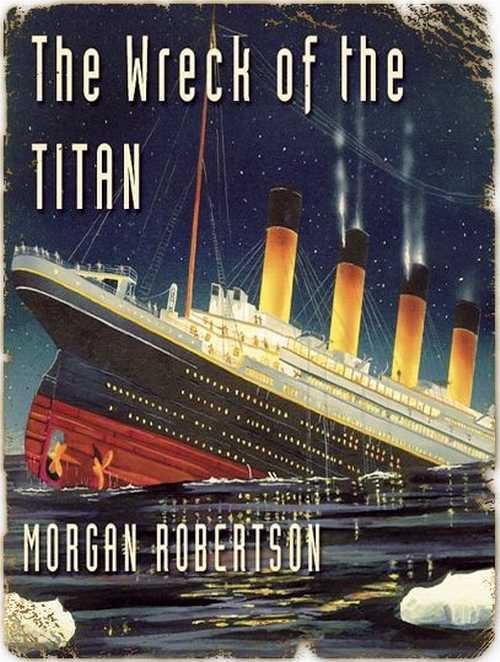 Морган робертсон гибель титана скачать книгу
